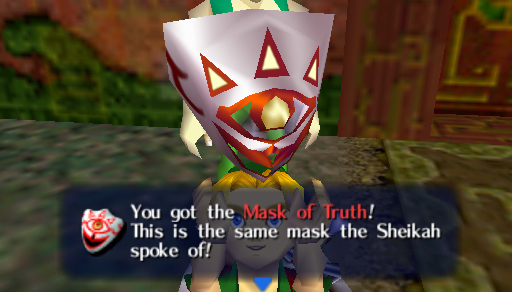 you got the mask of truth